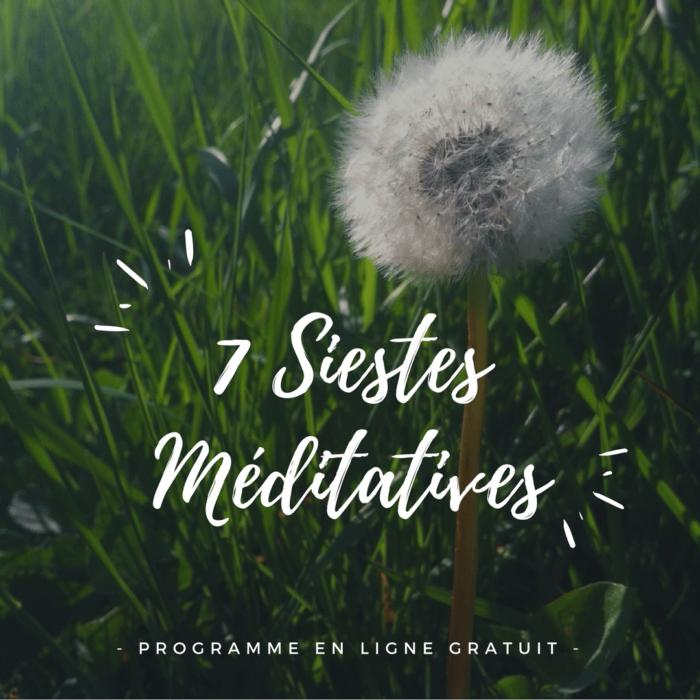 7 Siestes Méditative (2)